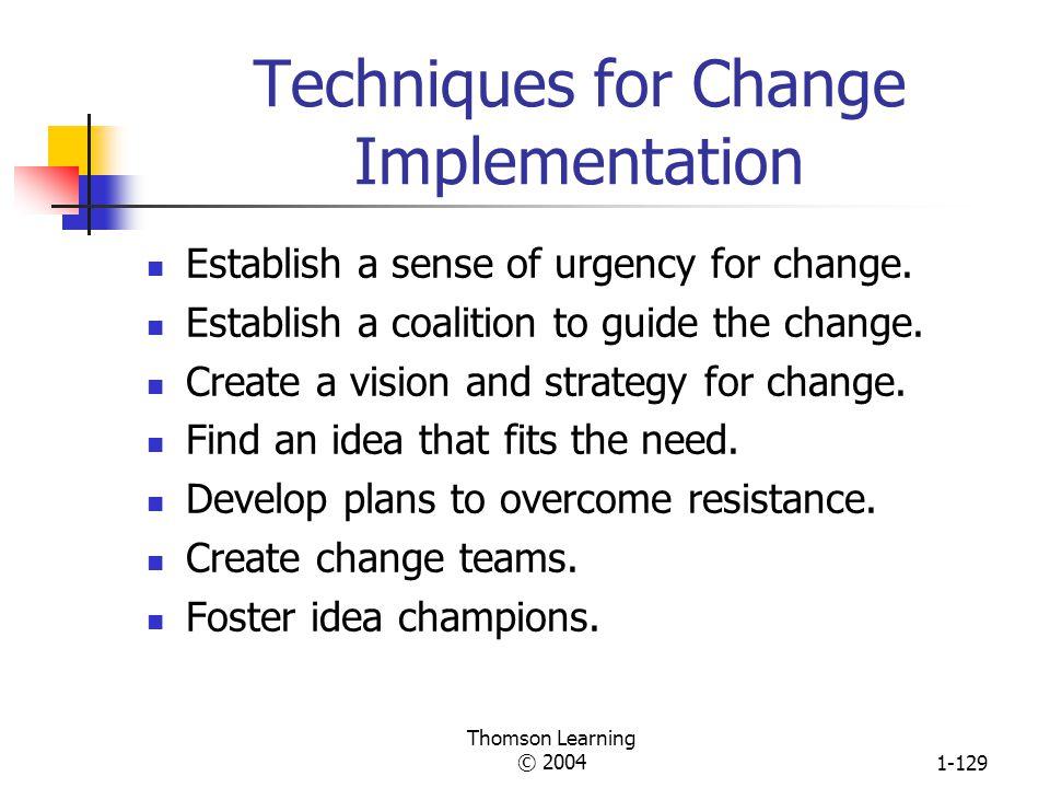 Techniques for Change Implementation