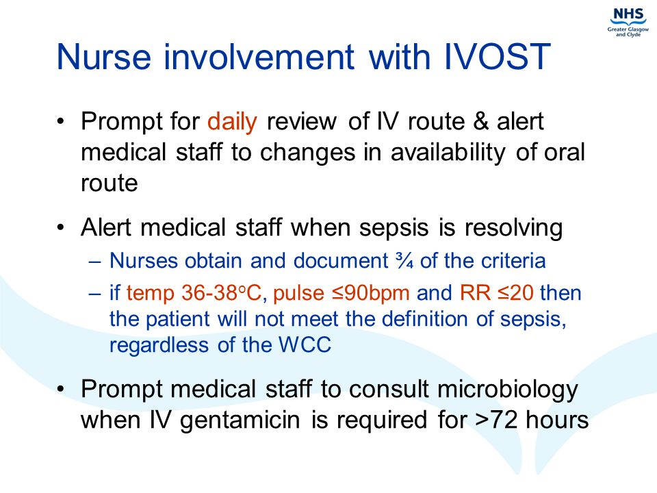 Nurse involvement with IVOST