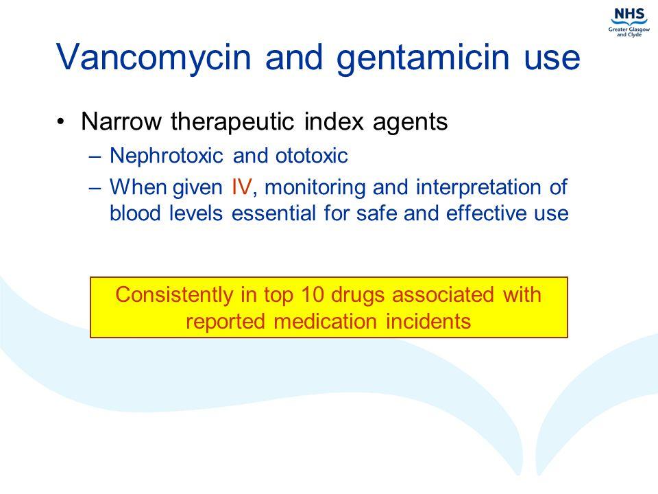 Vancomycin and gentamicin use