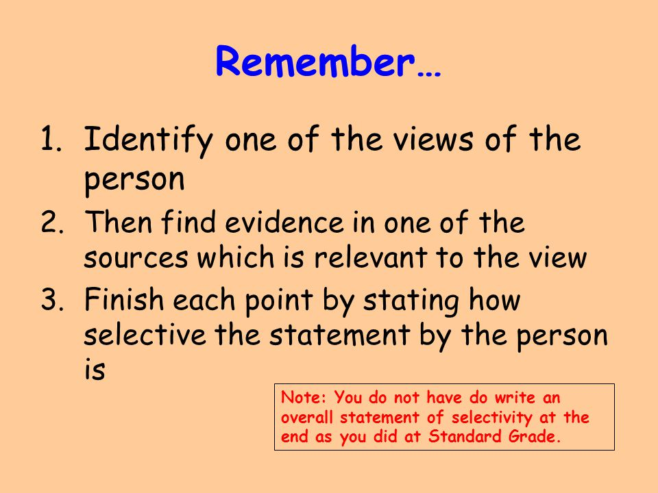 Remember… Identify one of the views of the person