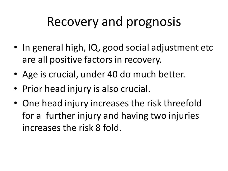 Recovery and prognosis