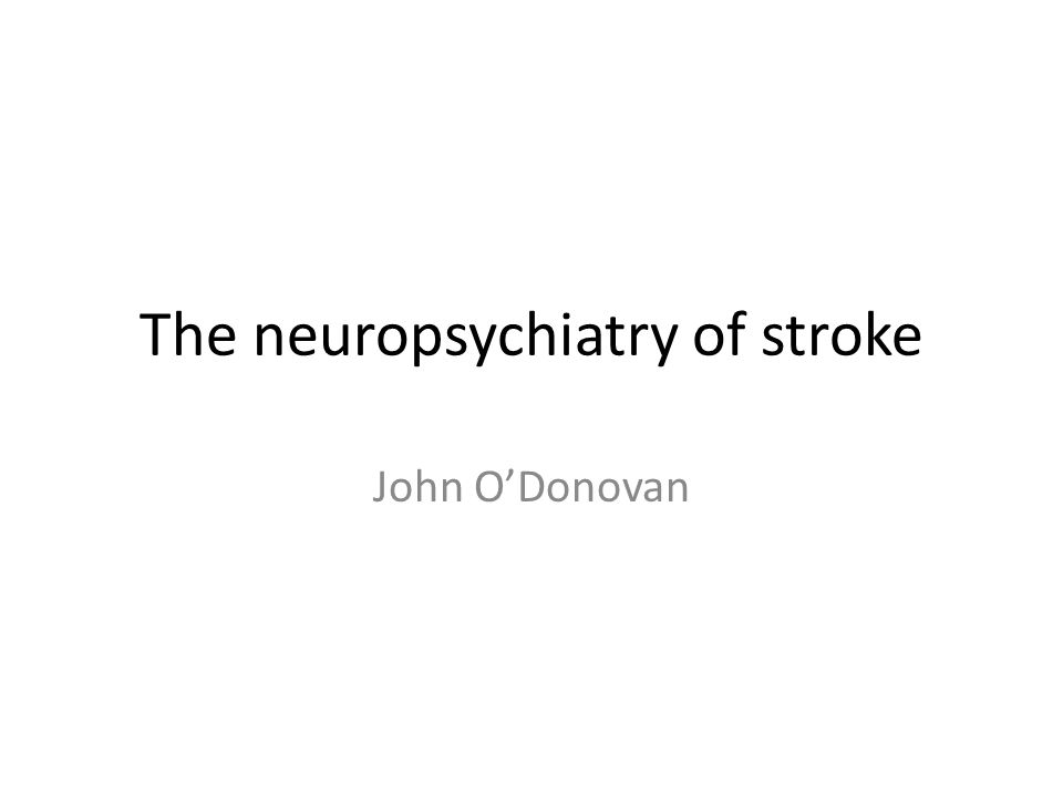 The neuropsychiatry of stroke