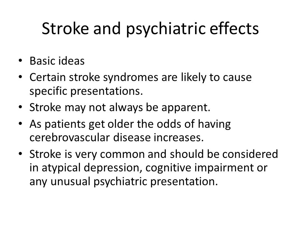 Stroke and psychiatric effects
