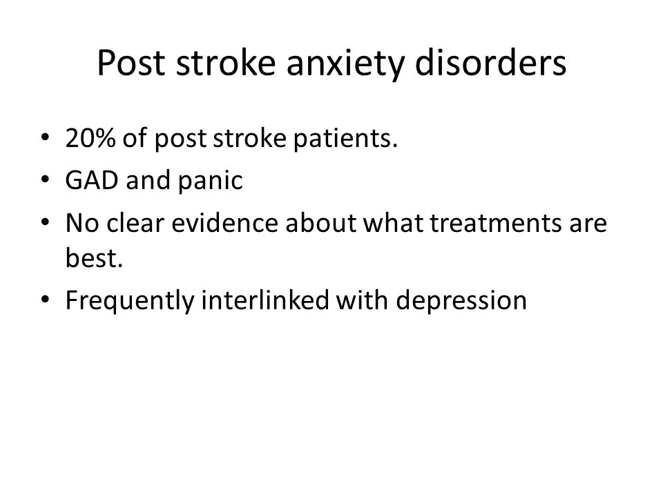 Post stroke anxiety disorders