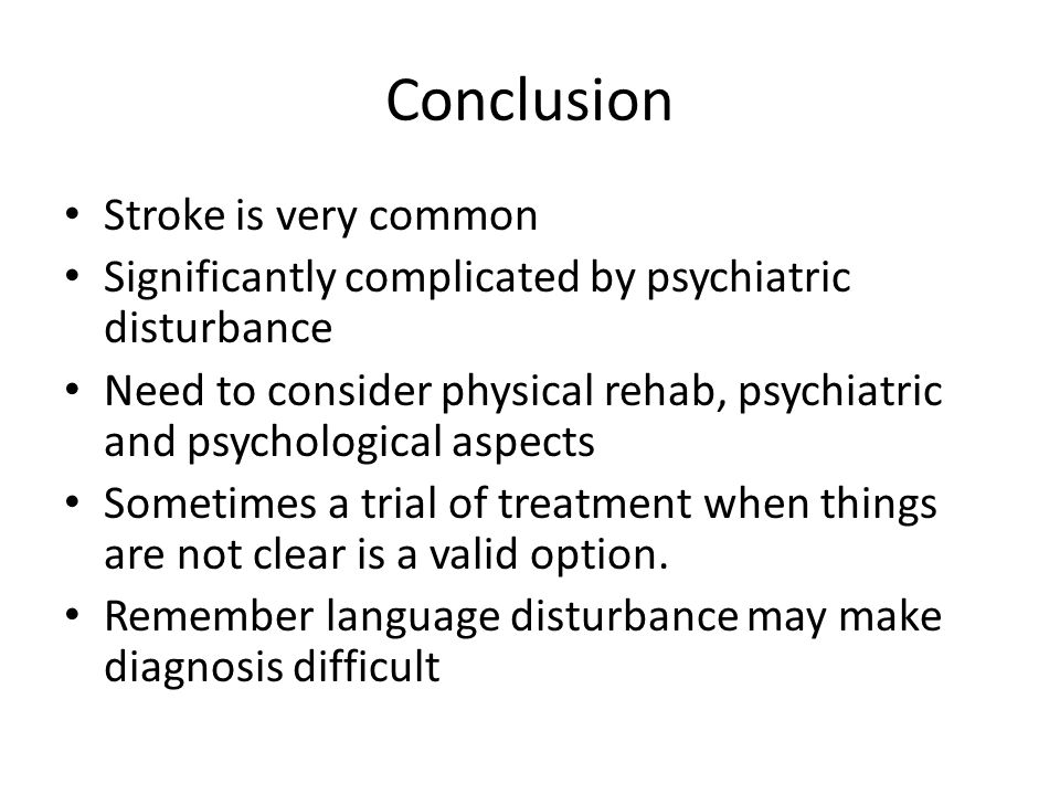 Conclusion Stroke is very common