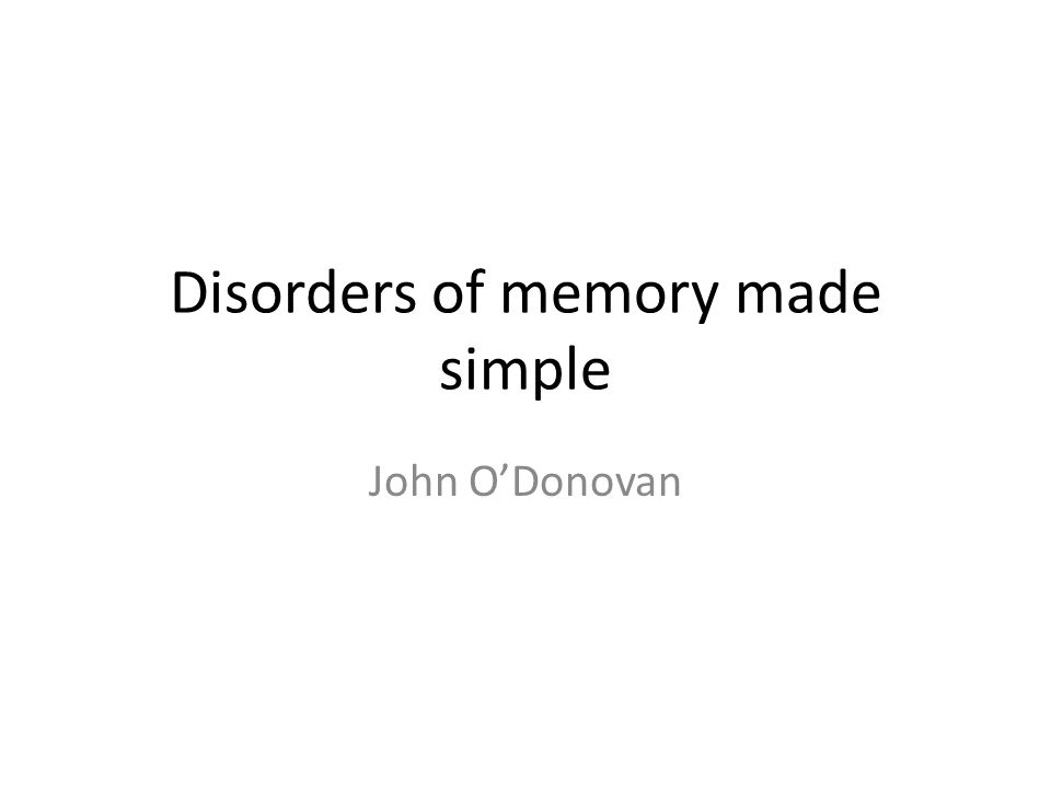 Disorders of memory made simple
