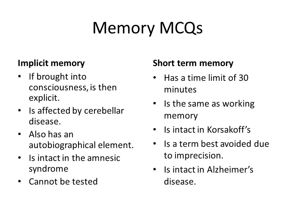 Memory MCQs Implicit memory Short term memory