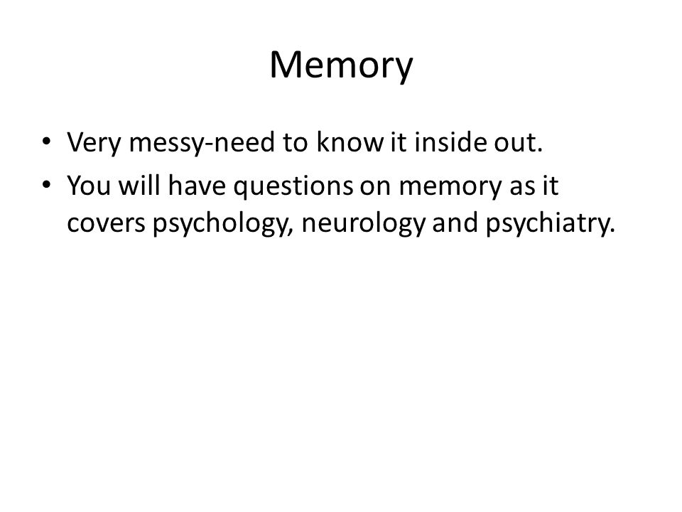Memory Very messy-need to know it inside out.