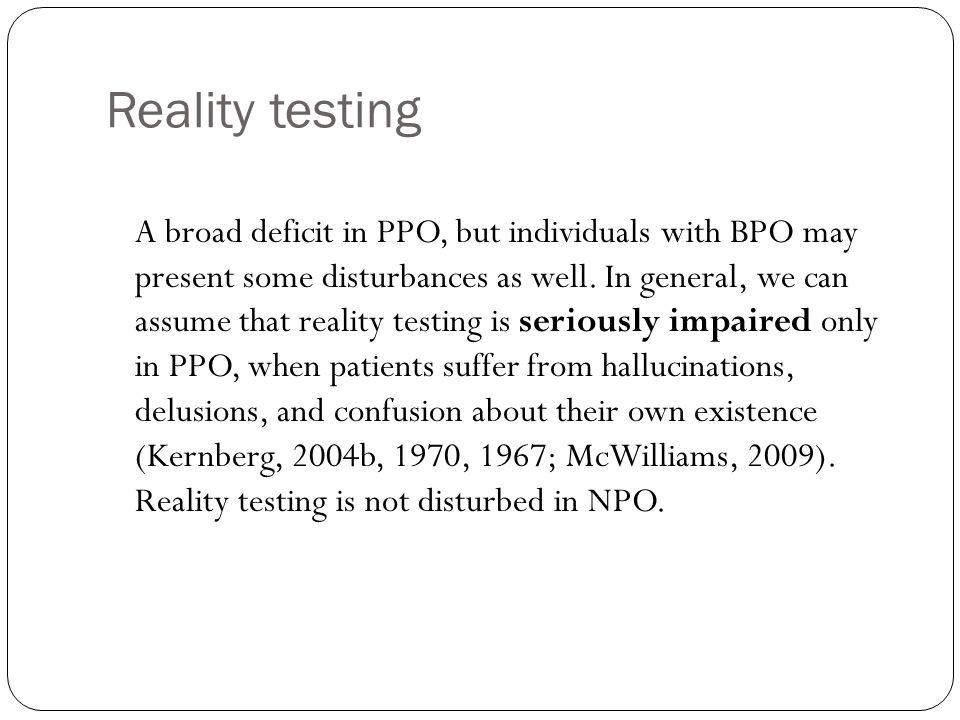 Reality testing