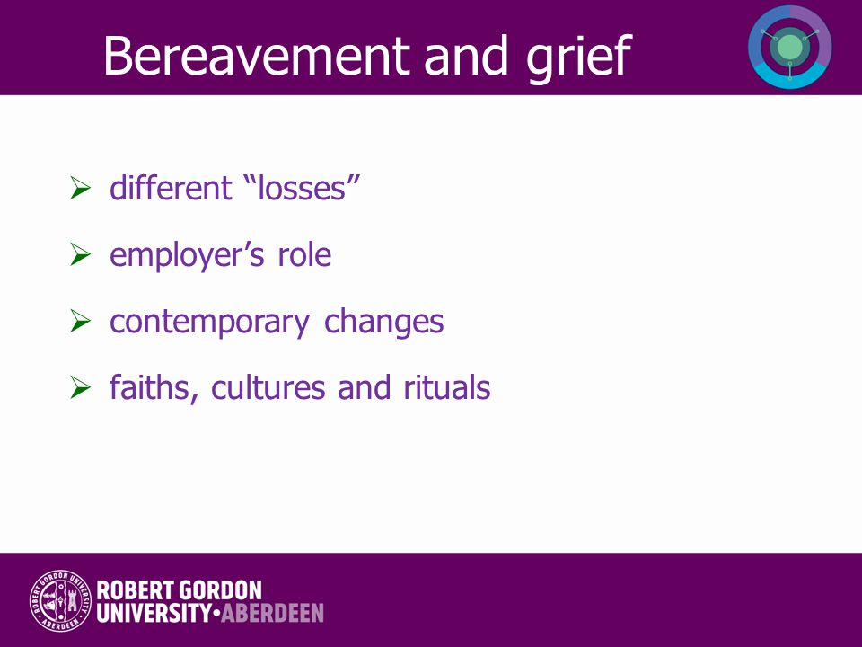 Bereavement and grief different losses employer's role