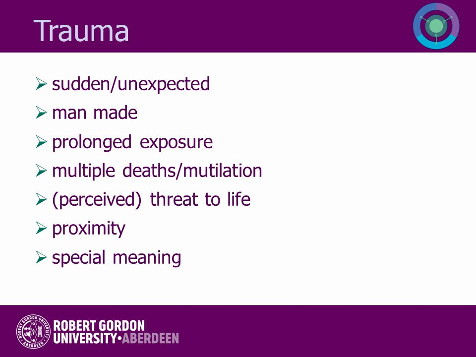 Trauma sudden/unexpected man made prolonged exposure