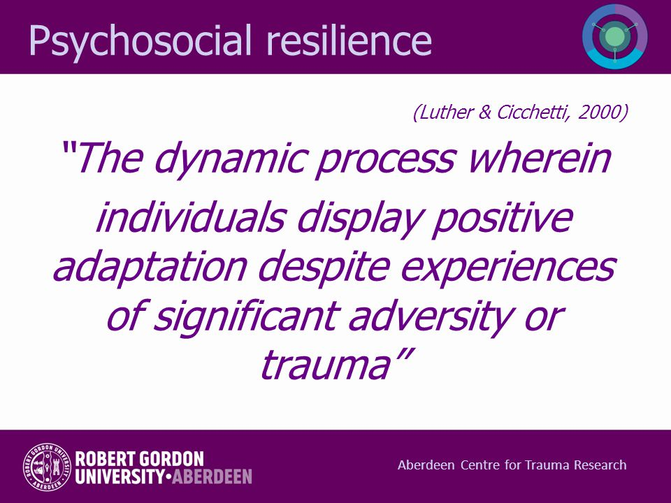 Psychosocial resilience