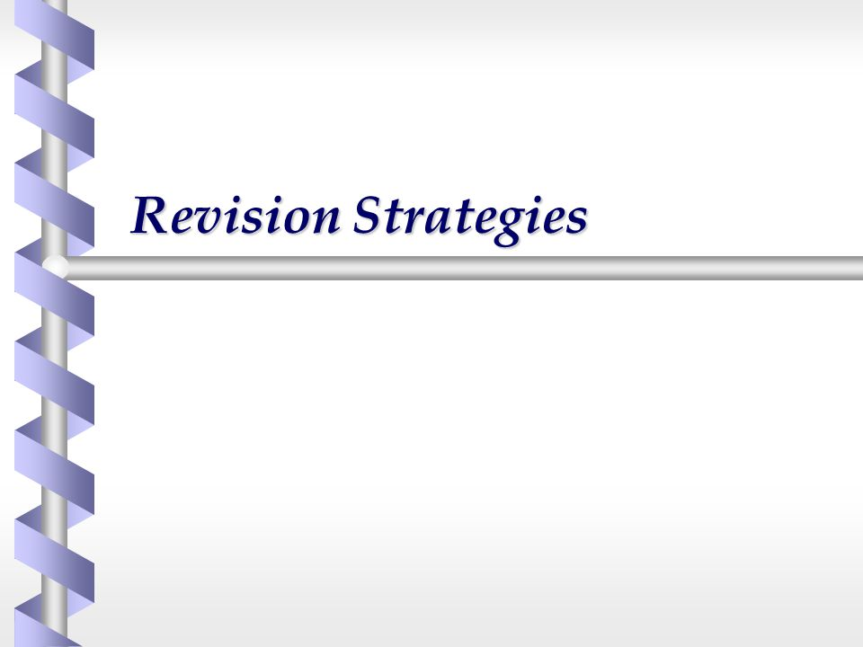 Revision Strategies