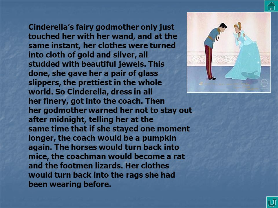 Cinderella's fairy godmother only just