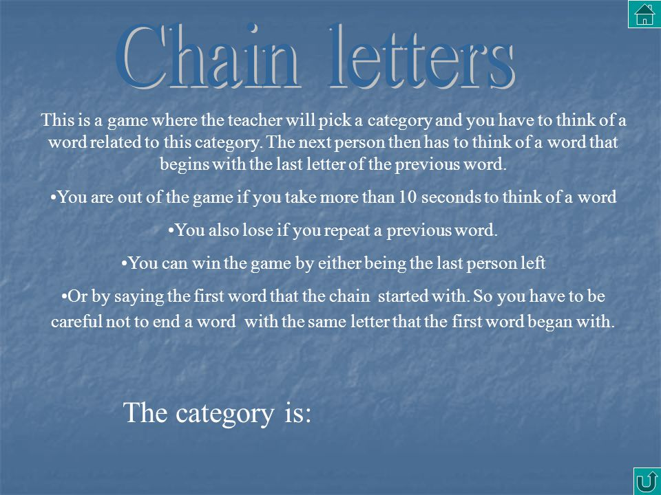 Chain letters The category is: