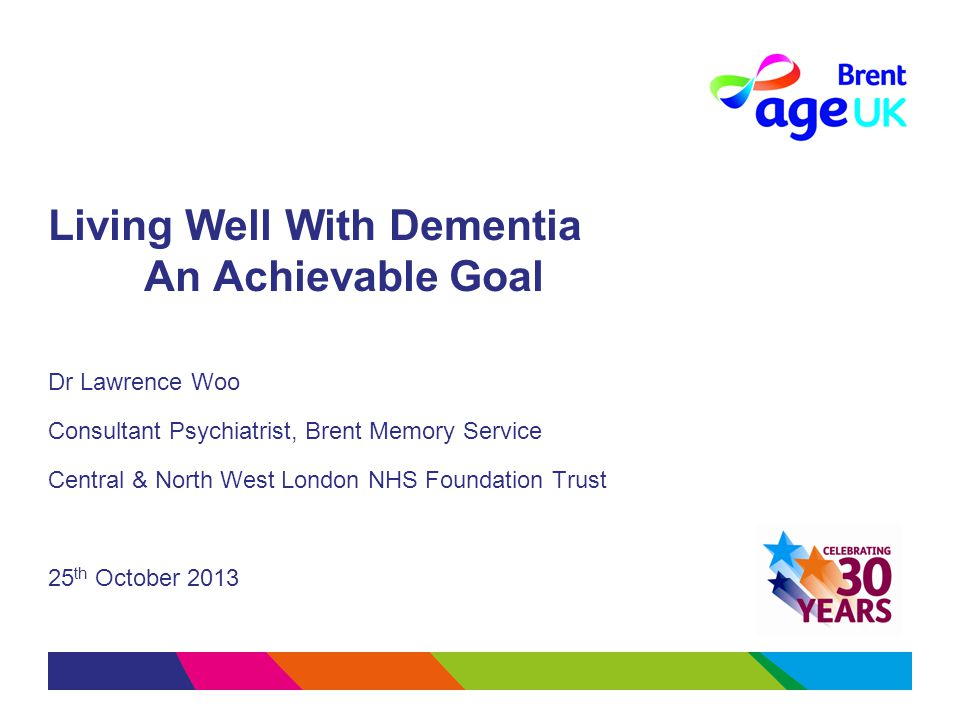 Living Well With Dementia An Achievable Goal