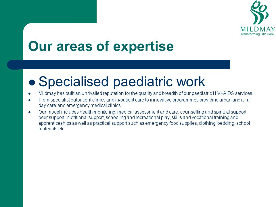 Specialised paediatric work