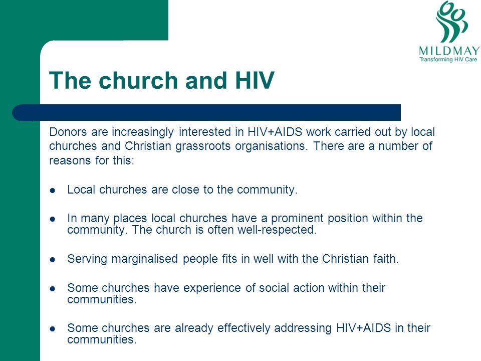 The church and HIV Donors are increasingly interested in HIV+AIDS work carried out by local.