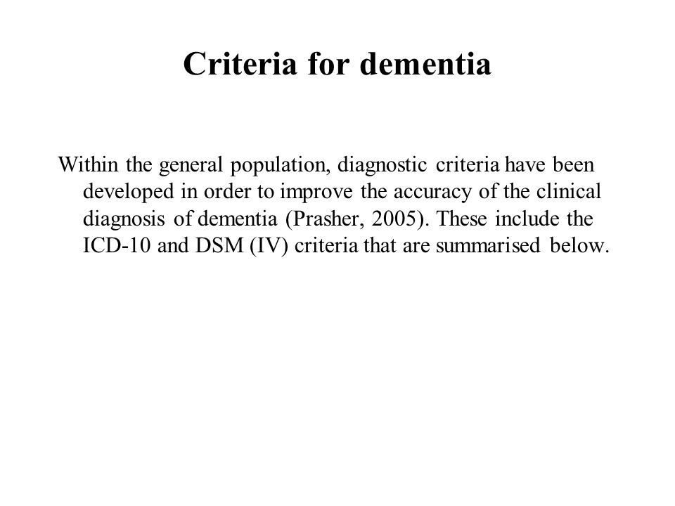 Criteria for dementia