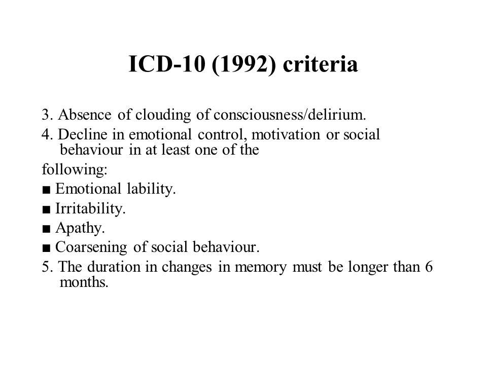 ICD-10 (1992) criteria