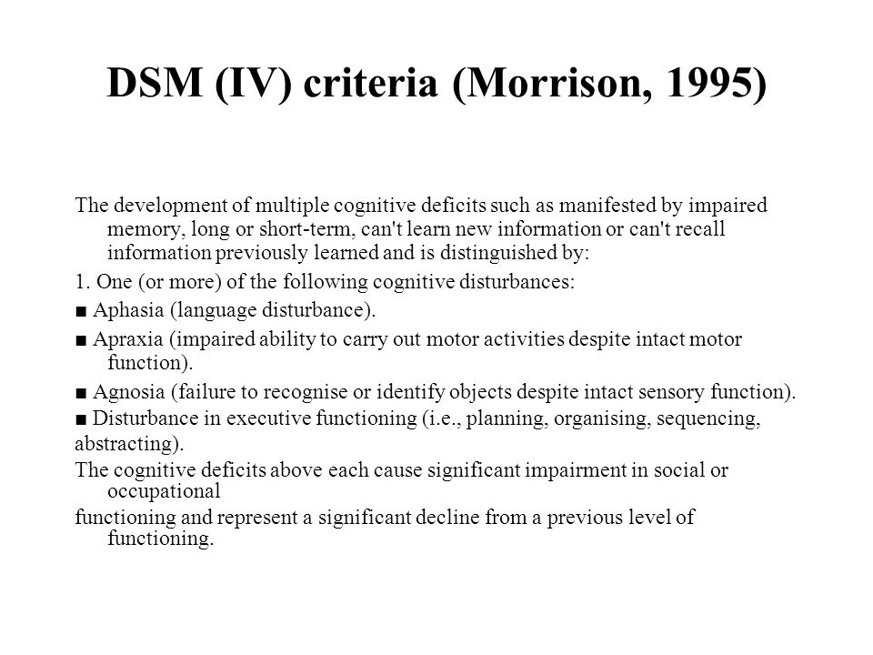 DSM (IV) criteria (Morrison, 1995)