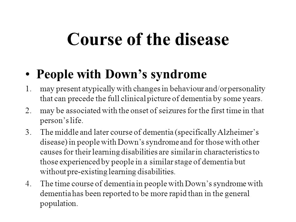 Course of the disease People with Down's syndrome