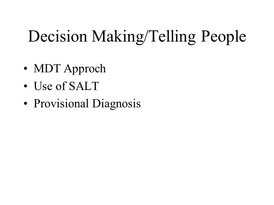 Decision Making/Telling People