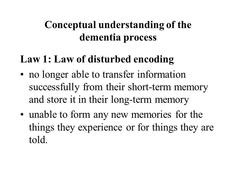 Conceptual understanding of the dementia process