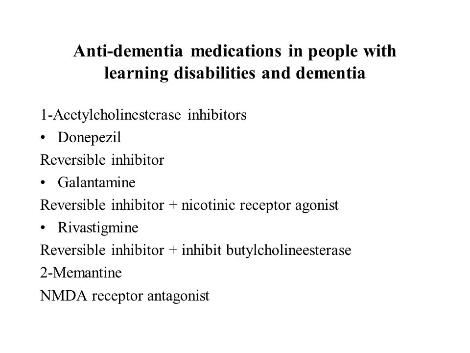 Anti-dementia medications in people with learning disabilities and dementia