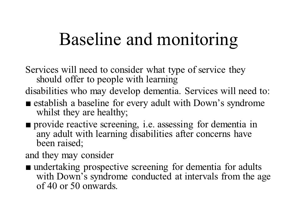 Baseline and monitoring