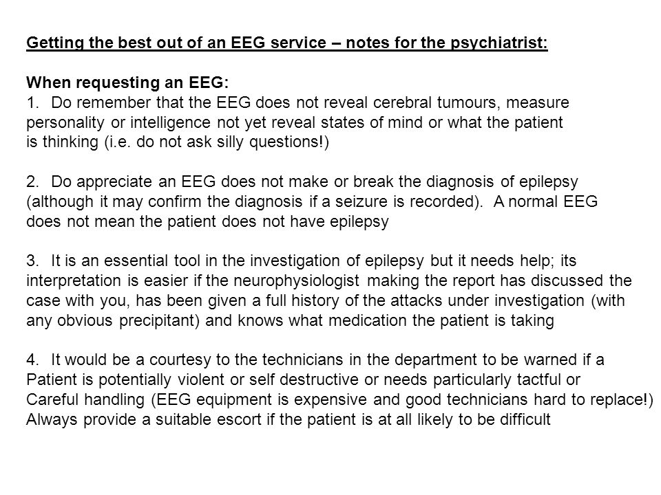 Getting the best out of an EEG service – notes for the psychiatrist: