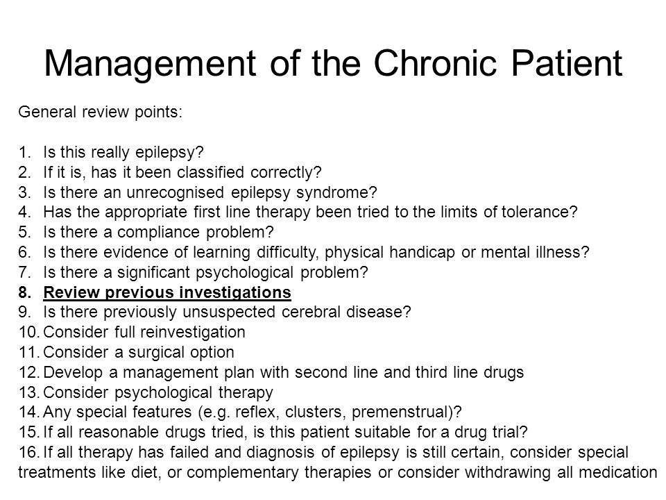 Management of the Chronic Patient