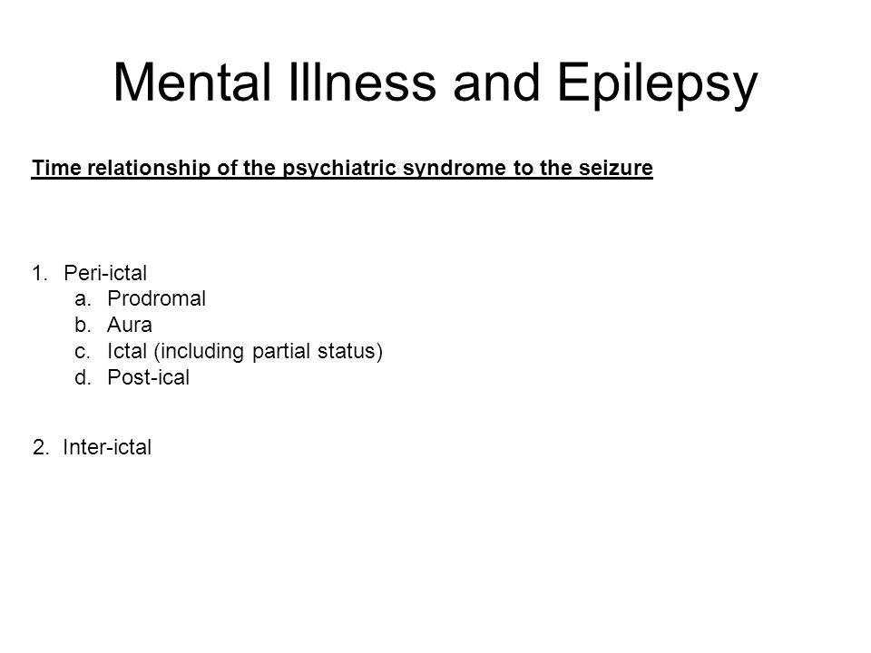 Mental Illness and Epilepsy