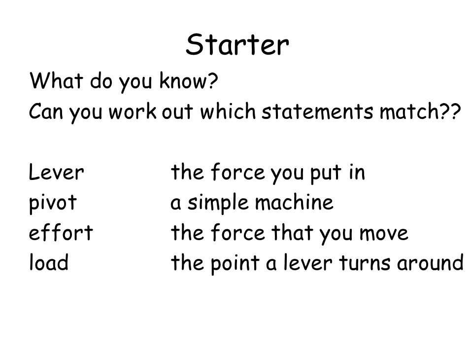 Starter What do you know Can you work out which statements match