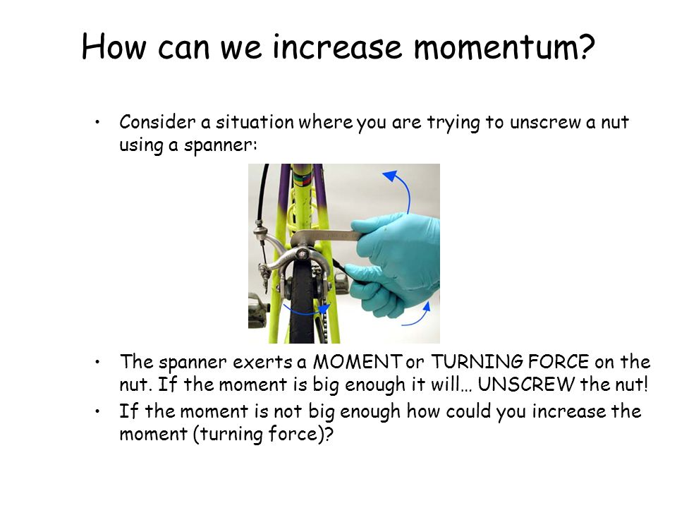How can we increase momentum