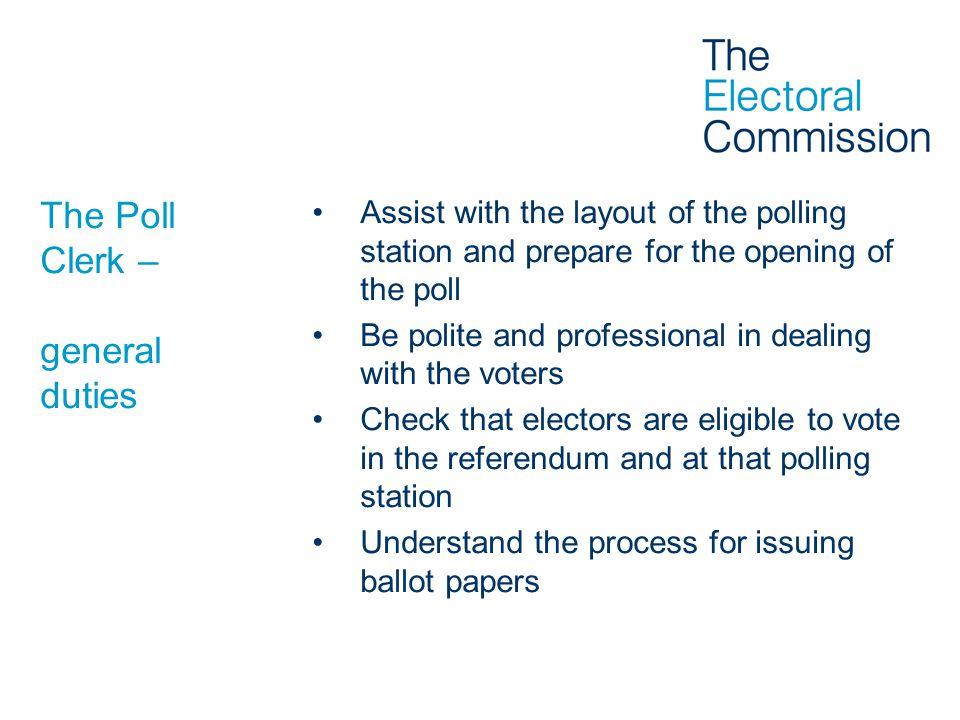 The Poll Clerk – general duties