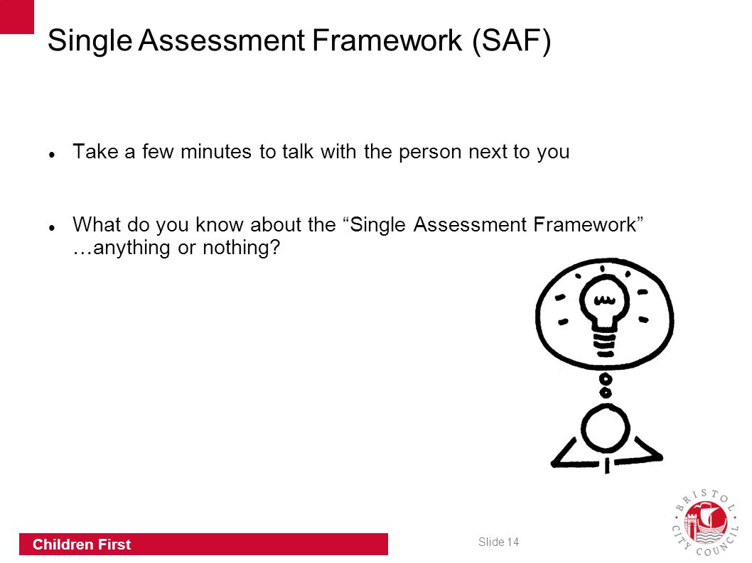 Single Assessment Framework (SAF)