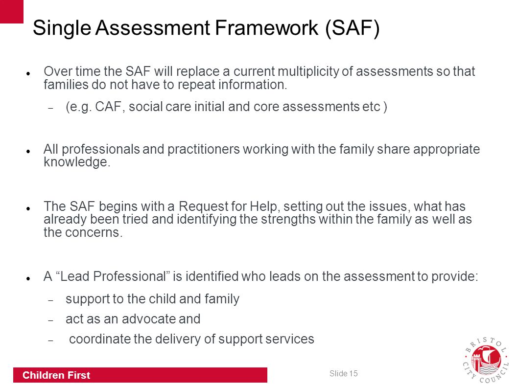 Single Assessment Framework (SAF)