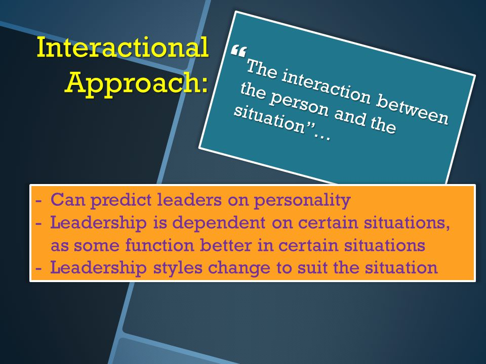 Interactional Approach: