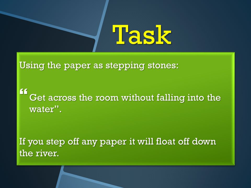 Task Using the paper as stepping stones: