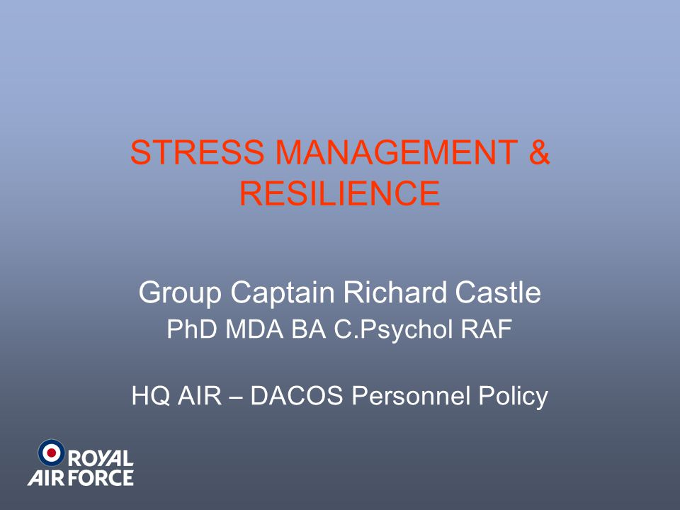 STRESS MANAGEMENT & RESILIENCE