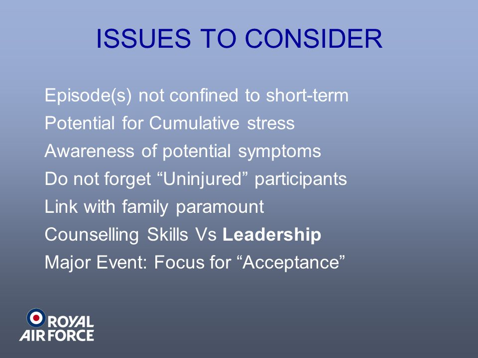 ISSUES TO CONSIDER Episode(s) not confined to short-term