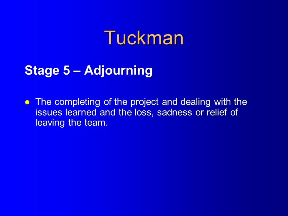 Tuckman Stage 5 – Adjourning