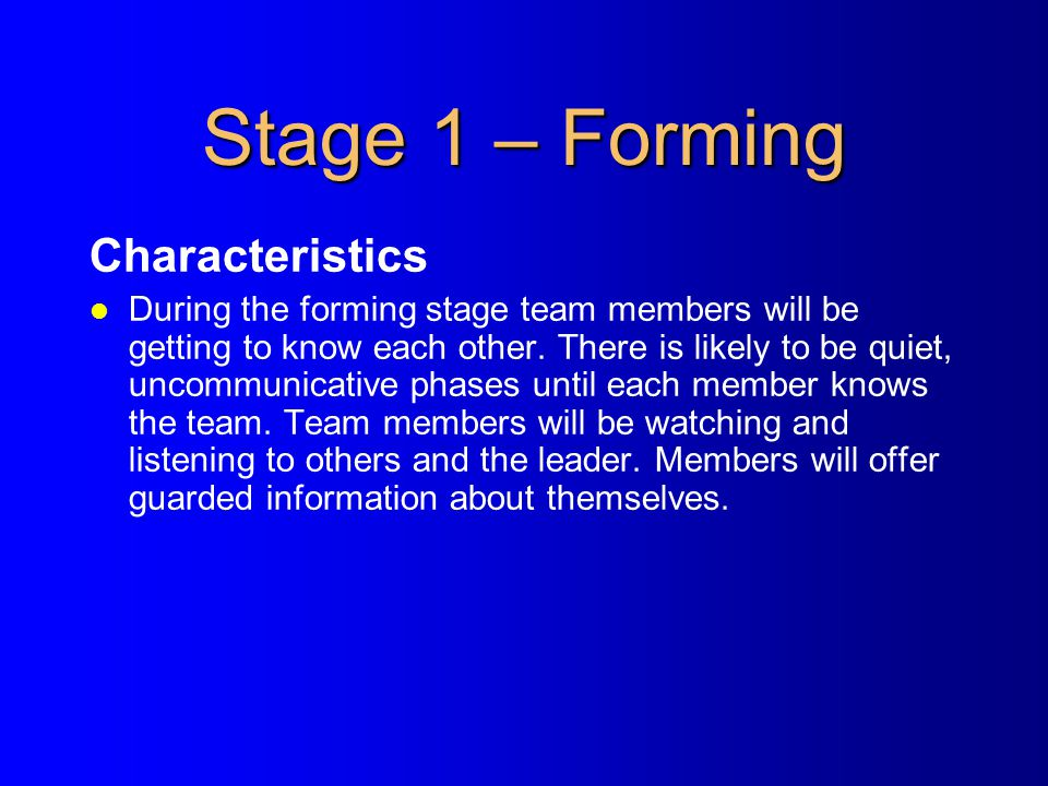 Stage 1 – Forming Characteristics