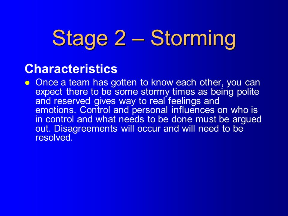 Stage 2 – Storming Characteristics