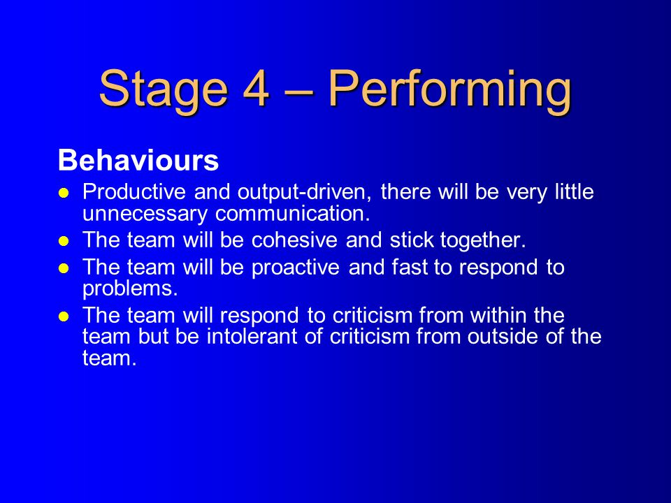 Stage 4 – Performing Behaviours