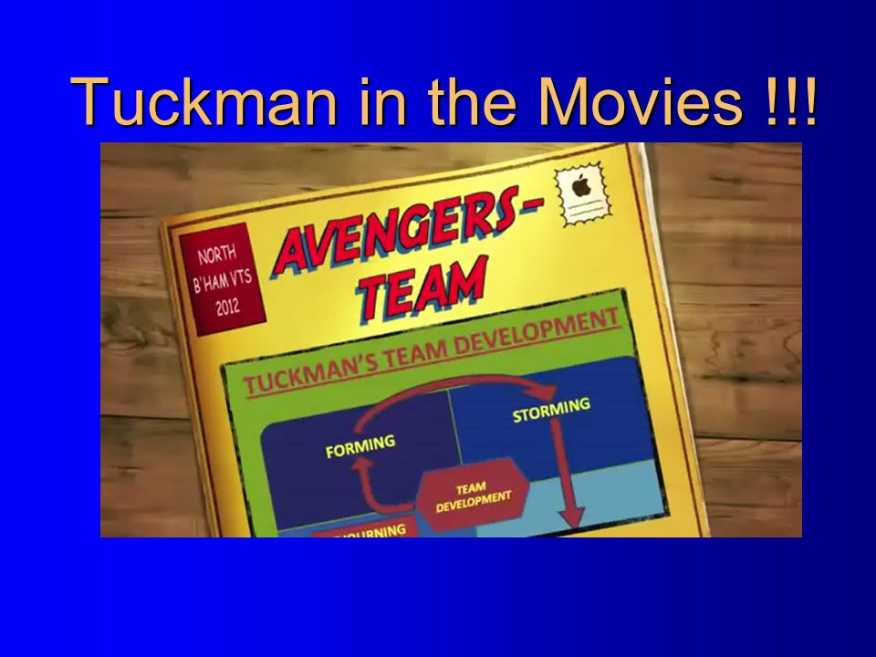 Tuckman in the Movies !!!