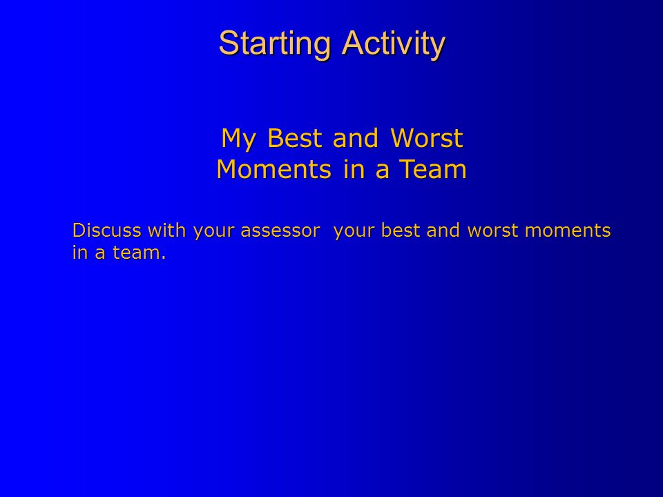My Best and Worst Moments in a Team