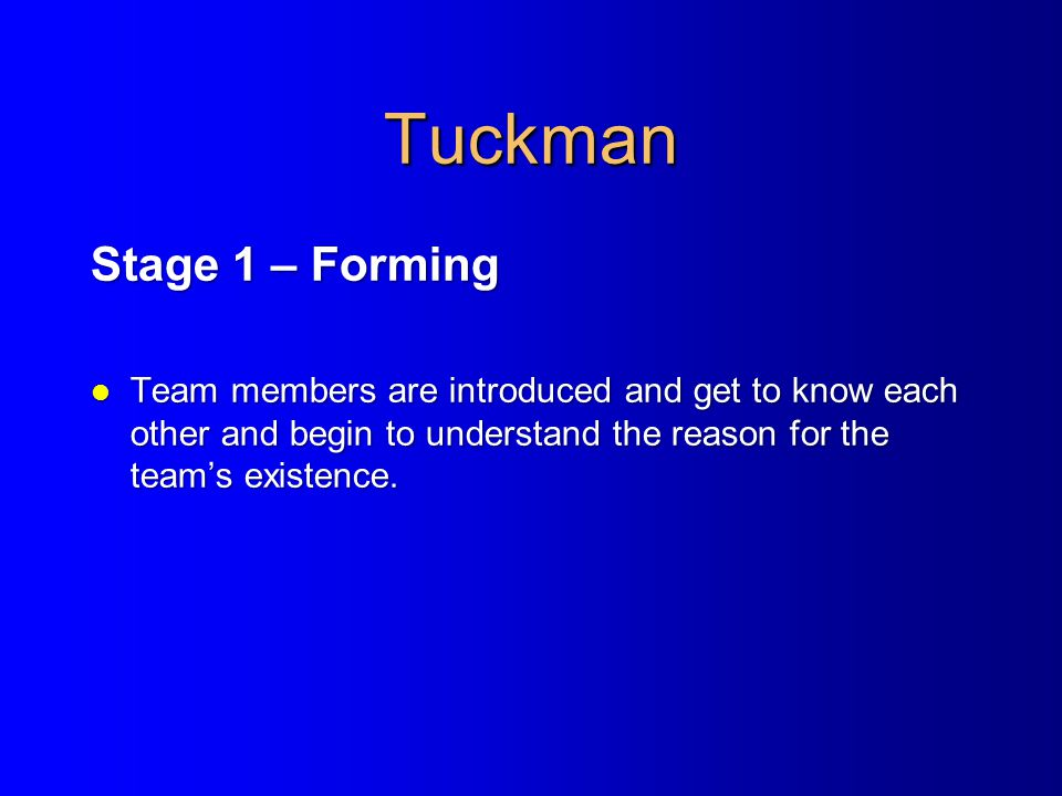 Tuckman Stage 1 – Forming