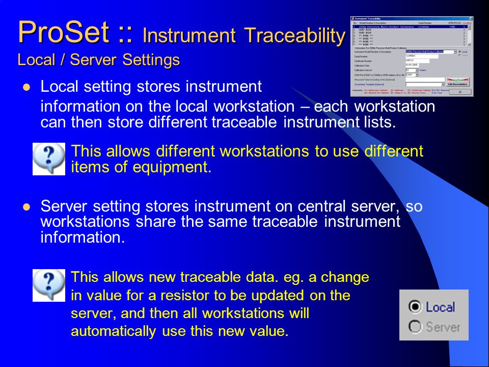 ProSet :: Instrument Traceability Local / Server Settings